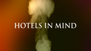 Hotels in Mind - Mixed Media DOWNLOAD