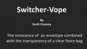 Switcher-Vope by Scott Creasey video DOWNLOAD