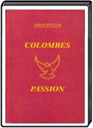 Livre Colombe Passion Tome 1 - Alban William