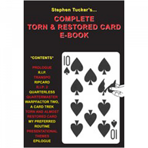 The Complete Torn & Restored Card by Stephen Tucker - eBook DOWNLOAD