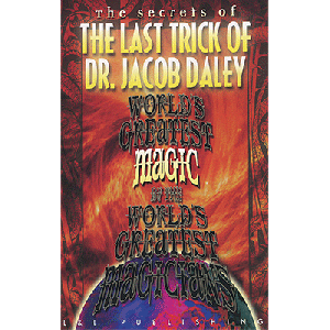 World's Greatest The Last Trick of Dr. Jacob Daley video DOWNLOAD
