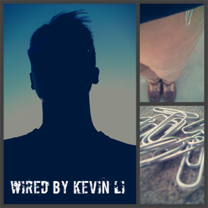 Wired by Kevin Li - Video DOWNLOAD