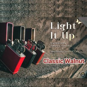 LIGHT IT UP (CLASSIC WALNUT)