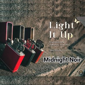 LIGHT IT UP (MIDNIGHT NOIR)