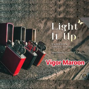 LIGHT IT UP (VIGOR MAROON)