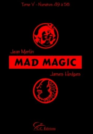 Livre : Mad Magic - Vol. 5 - C.C.Editions