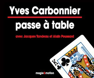 DVD Yves Carbonnier passe à table