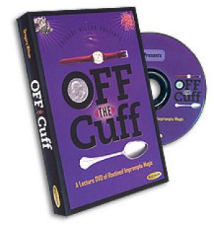 DVD de magie : Off the Cuff du magicien Greg Wilson