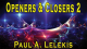 Openers & Closers 2 by Paul A. Lelekis Mixed Media