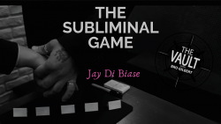 The Vault - The Subliminal Game by Jay Di Biase video