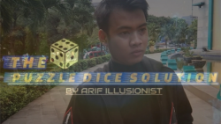 The Puzzle Dice Solution by Arif illusionist video