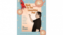 Back To The Launching Pad by Michael Breggar eBook