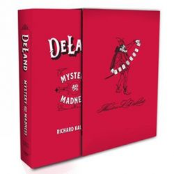 DELAND : Mystery and Madness - Livre
